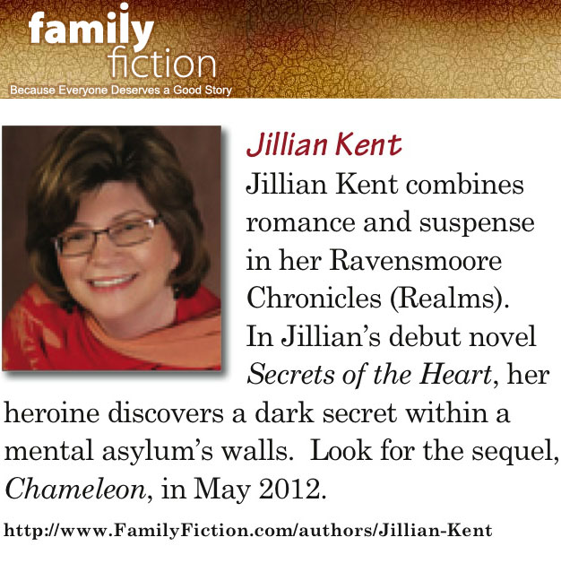 Jillian Kent on Family Fiction